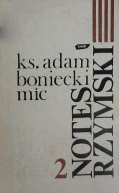 Notes rzymski. Tom II. 13 grudnia 1983 - 13 kwietnia 1986 - ks. Adam Boniecki  | okładka