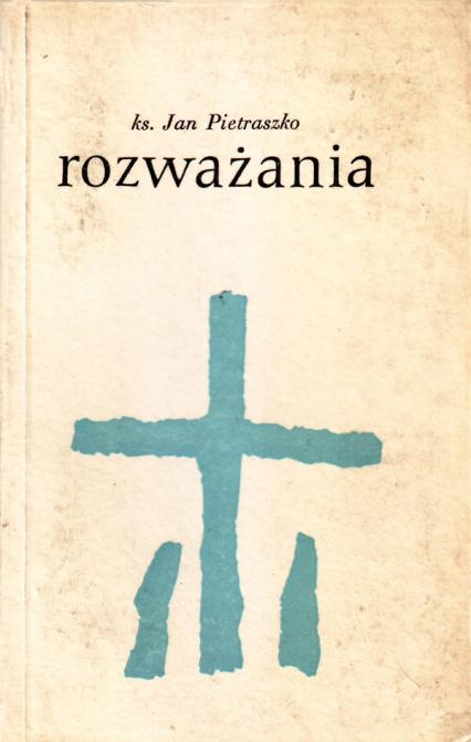 Rozważania - ks. Jan Pietraszko  | okładka