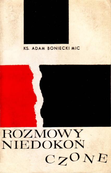 Rozmowy niedokończone  - ks. Adam Boniecki  | okładka