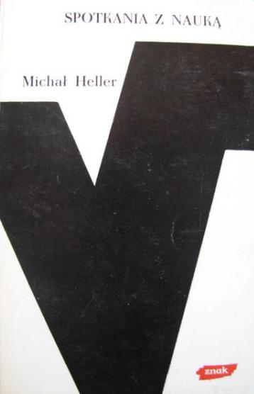 Spotkania z nauką  - Michał Heller  | okładka