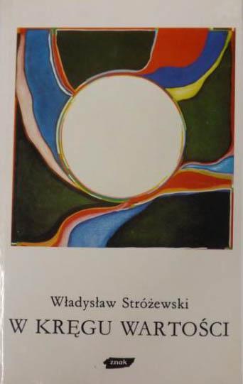 W kręgu wartości - Władysław Stróżewski    okładka