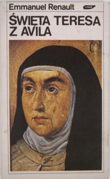 Święta Teresa z Avila - Emmanuel Renault  | okładka