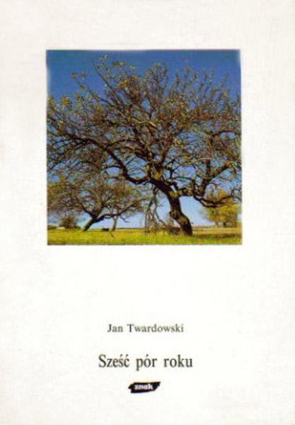 Sześć pór roku - ks. Jan Twardowski  | okładka