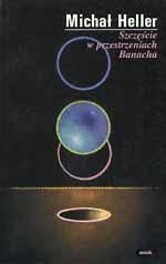 Szczęście w przestrzeniach Banacha - Michał Heller  | okładka