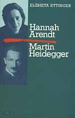 Hannah Arendt - Martin Heidegger - Elżbieta Ettinger  | okładka