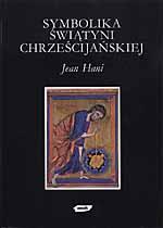 Symbolika świątyni chrześcijańskiej - Jean Hani    okładka