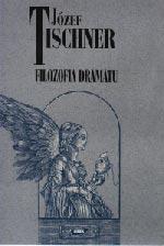 Filozofia dramatu. Wprowadzenie - ks. Józef Tischner  | okładka