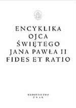 Fides et ratio. Encyklika - papież   Jan Paweł II  | okładka