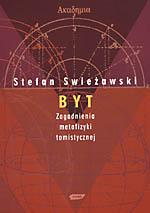 Byt. Zagadnienia metafizyki tomistycznej - Stefan Swieżawski  | okładka