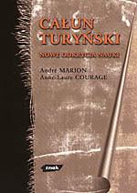 Całun turyński. Nowe odkrycia nauki