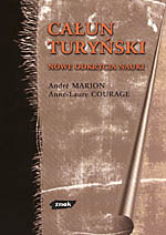 Całun turyński. Nowe odkrycia nauki - André Marion, Anne-Laure Courage  | okładka