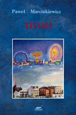 Tivoli - Paweł Marcinkiewicz  | okładka
