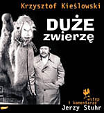 Duże zwierzę - Krzysztof Kieślowski    okładka