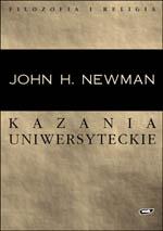 Kazania uniwersyteckie - John Henry Newman  | okładka