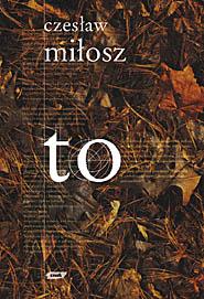To  - Czesław Miłosz  | okładka