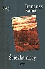 Ścieżka nocy - Ireneusz Kania  | okładka
