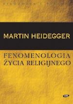 Fenomenologia życia religijnego - Martin Heidegger  | okładka