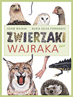 Zwierzaki Wajraka - Adam Wajrak, Nuria Selva Fernandez  | okładka
