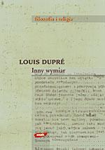 Inny wymiar. Filozofia religii - Louis Dupré  | okładka