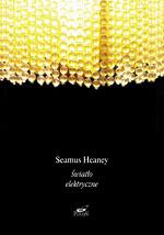 Światło elektryczne - Seamus Heaney  | okładka
