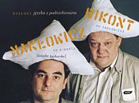Dialogi języka z podniebieniem. Książka kucharska - Piotr Bikont, Robert Makłowicz  | okładka