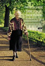 Chodzić po wodzie. Z Anną Świderkówną rozmawia Elżbieta Przybył - Anna Świderkówna, Elżbieta Przybył  | okładka