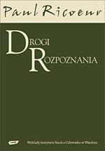 Drogi rozpoznania - Paul Ricoeur  | okładka