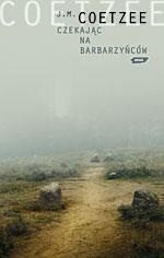Czekając na barbarzyńców - John Maxwell Coetzee    okładka