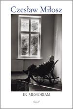 Czesław Miłosz in memoriam -  | okładka