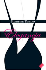 Elegancja - Kathleen Tessaro  | okładka