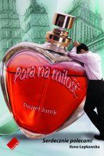 Pora na miłość - Paweł Jurek  | okładka