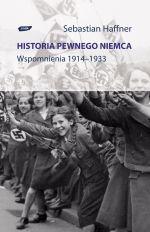 Historia pewnego Niemca. Wspomnienia 1914-1933 - Sebastian Haffner  | okładka