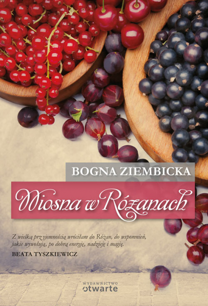 Wiosna w Różanach - Bogna Ziembicka | okładka