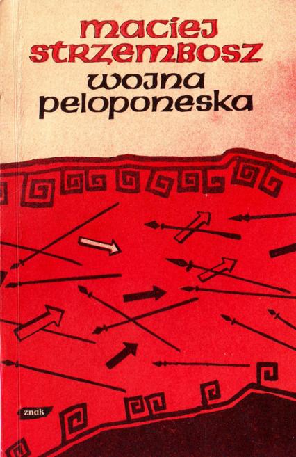 Wojna peloponeska i inne wiersze - Maciej Strzembosz  | okładka