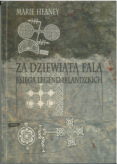 Za dziewiątą falą. Księga legend irlandzkich - Marie Heaney  | okładka