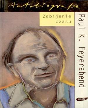 Zabijanie czasu - Paul K. Feyerabend  | okładka