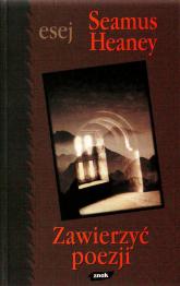 Zawierzyć poezji - Seamus Heaney  | mała okładka