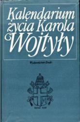 Kalendarium życia Karola Wojtyły - ks. Adam Boniecki  | mała okładka