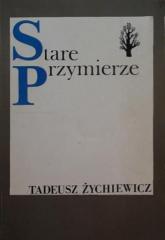 Stare przymierze - Tadeusz Żychiewicz  | mała okładka