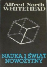 Nauka i świat nowożytny - Alfred N. Whitehead  | mała okładka