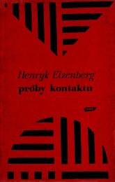 Próby kontaktu. Eseje i studia krytyczne - Henryk Elzenberg  | mała okładka