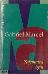 Tajemnica bytu - Gabriel Marcel  | mała okładka
