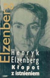 Kłopot z istnieniem. Pisma T.II - Henryk Elzenberg  | mała okładka