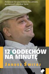 12 oddechów na minutę - Janusz Świtaj  | mała okładka