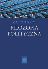 Filozofia polityczna - Marcin Król  | mała okładka