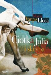 Ciotka Julia i skryba - Mario Vargas Llosa  | mała okładka