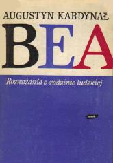 Rozważania o rodzinie ludzkiej - kard. Augustyn Bea  | mała okładka