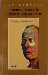 Forma, śmiech i rzeczy ostateczne. Studia o Gombrowiczu - Jan Błoński  | mała okładka