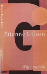 Bóg i ateizm - Etienne Gilson  | mała okładka
