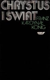 Chrystus i świat - kard. Franz Koenig  | mała okładka
